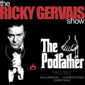 Ricky Gervais, Ricky Gervais, Steve Merchant & Karl Pilkington, Ricky Gervais, Stephen Merchant, Karl Pilkington, Karl Pilkington & Steve Merchant - The Podfather Trilogy - Season Four of the Ricky Gervais Show (Unabridged)  artwork