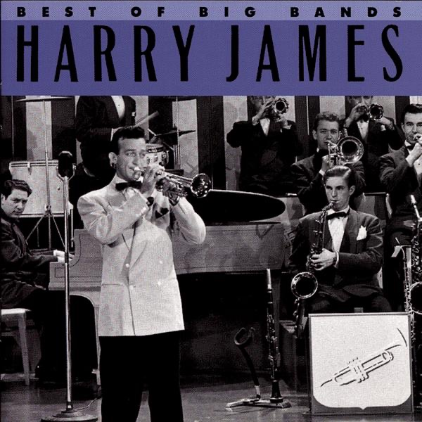 Best of the Big Bands | Harry James and His Orchestra, Dick Haymes, Kitty Kallen