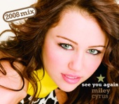 See You Again (Moto Blanco Radio Edit) - Miley Cyrus