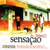 Sensaçao do Brasil
