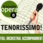 Karaoke Opera: Tenorissimo!