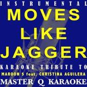 Move Like Jagger (Maroon 5 & Christina Aguilera Karaoke Tribute) [Instrumental]