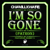 I'm So Gone (Patron) [feat. Bobby V.] - Single cover art