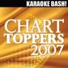 Karaoke Bash: Chart Toppers 2007