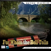 Ernest Hemingway - For Whom the Bell Tolls: Retro Audio (Dramatised): Retro Audio  artwork