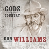 Gods of Country: Don Williams