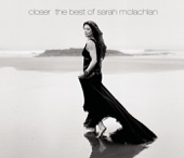 Closer - The Best of Sarah McLachlan