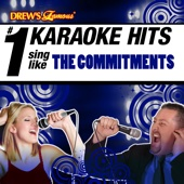 Drew's Famous # 1 Karaoke Hits: Sing Like The Commitments