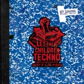 Let the Children Techno (Compiled and Mixed by Busy P & DJ Mehdi) cover art