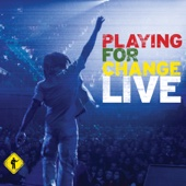 Stand By Me (Live) - Playing for Change