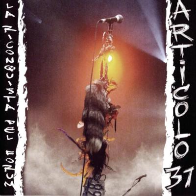 Articolo 31 La riconquista del forum (Live) Album Cover