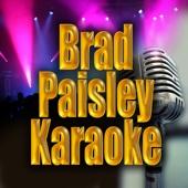 Brad Paisley Karaoke