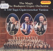 The Magic of the Budapest Gypsy Orchestra