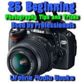 25 Beginning Photography Tips and Tricks Used By Professionals