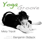 Yoga Groove with Misty Tripoli - EP
