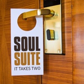 Soul Suite - It Takes Two