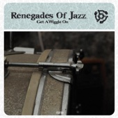 Get A Wiggle On (Suonho Remix) - Renegades of Jazz
