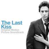 The Last Kiss (Original Motion Picture Soundtrack)