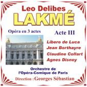 Lakmé - Opéra En 3 Actes De Leo Delibes - Acte III