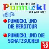 12: Pumuckl und die Bergtour / Pumuckl und die Schatzsucher