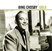 Bing Crosby: Gold