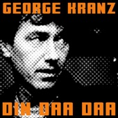 Din Daa Daa - George Kranz Cover Art