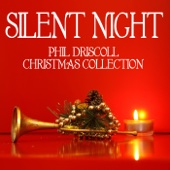 Silent Night - the Phil Driscoll Christmas Collection