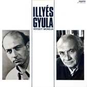 Illyés Gyula verseit mondja (Hungaroton Classics)