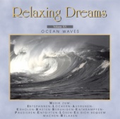 Relaxing Dreams, Folge 15 - Ocean Waves