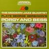 Plays George Gershwin's Porgy and Bess, The Modern Jazz Quartet