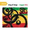 Playlist: King of Kings - Reggae Hits