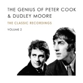 The Genius of Peter Cook and Dudley Moore, Vol. 2