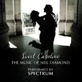 Sweet Caroline: The Music of Neil Diamond