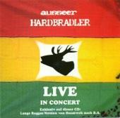 Ausseer Hardbradler: Live In Concert
