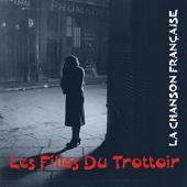 La chanson française : Les filles du trottoir