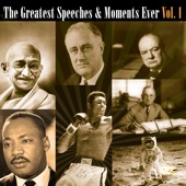The Greatest Speeches & Moments Ever Vol. 1