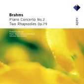 Brahms: Piano Concerto No. 2 & 2 Rhapsodies