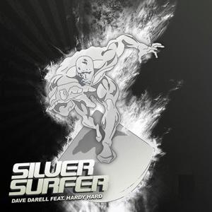Dave Darrel - Silver Surfer (feat. Hardy Hard)