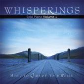 Whisperings - Solo Piano, Vol. 1