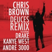 Deuces (Remix) [feat. Drake, Kanye West & André 3000] - Single cover art