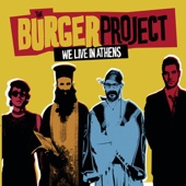 The Burger Project - We Live In Athens artwork