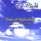 The Steadfast Love of the Lord - Ed Clark