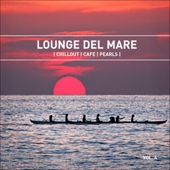 Lounge Del Mare 4 - Chillout Cafe Pearls