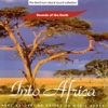 The David Sun Natural Sound Collection: Sounds of the Earth - Into Africa, Sounds of the Earth
