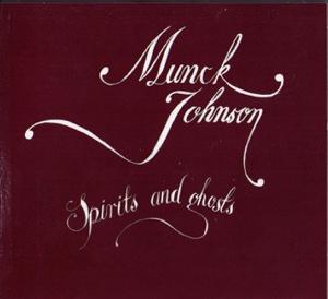 munck//johnson - Spirits & Ghosts