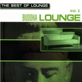 The Best of Lounge: Buddha Lounge, Vol. 2