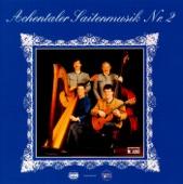 Achentaler Saitenmusik Nr. 2