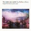 No Sun In Venice, The Modern Jazz Quartet