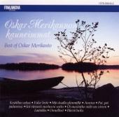 Oskar Merikannon kauneimmat [Best of Oskar Merikanto]