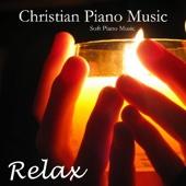 Soft Piano Music - Christian Piano Music - Soft Piano Music -Relaxing Piano Music  artwork